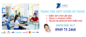 Lắp mạng internet cáp quang VNPT tại Huyện Hà Trung, tỉnh Thanh Hóa
