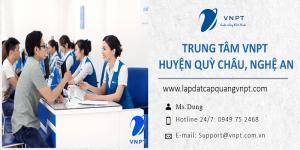 lắp mạng vnpt huyện Quỳ Châu, Nghệ An